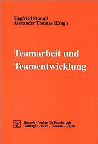 Teamarbeit und Teamentwicklung (Psychologie für das Personalmanagement)