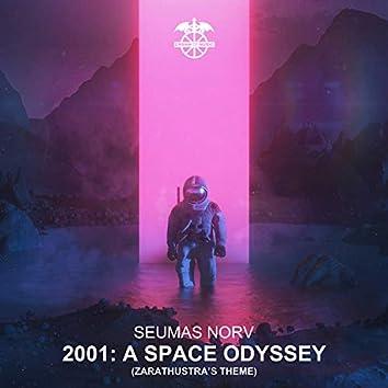 2001: A Space Odyssey (Zarathustra's Theme)