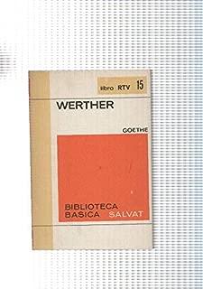 Biblioteca Basica Salvat libro RTV numero 015:Werther (numerado 1 en interior cubierta)
