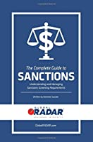 The Complete Guide to Sanctions: Understanding and Managing Sanctions Screening