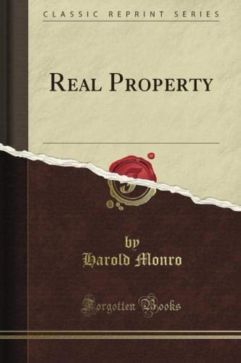 Real Property (Classic Reprint)
