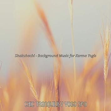 Shakuhachi - Background Music for Karma Yogis