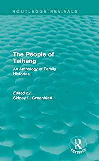 The People of Taihang: An Anthology of Family Histories (Routledge Revivals)