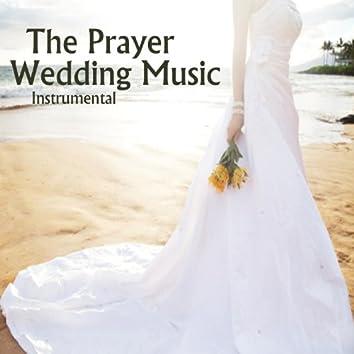 Wedding Music Instrumental: The Prayer