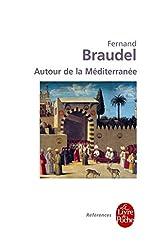 Autour de la Méditerranée de Fernand Braudel