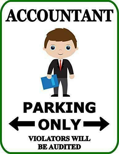 2 Count Top Shelf Novelties Accountant Parking Only Violators Will Be Audited Funny Occupational Sign SP1985