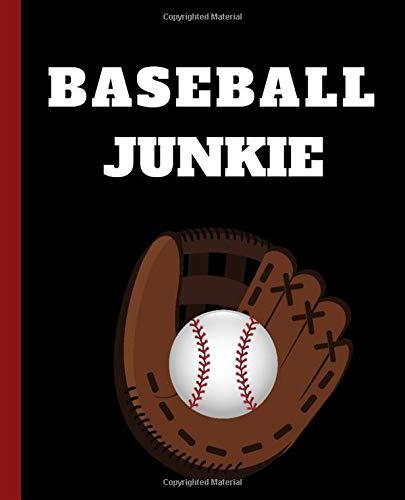 Baseball Junkie; Composition Notebook: Baseball Notebook; Baseball Player Wide Ruled Notebook; journal for girls boys, kids, elementary school ... Gift for baseball fans; School supplies