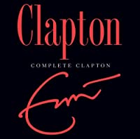 Complete Clapton by Eric Clapton (2007-10-12)