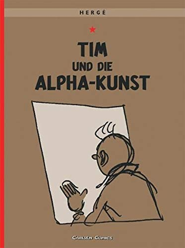 Tim und Struppi 24: Tim und die Alpha-Kunst: Kindercomic für Leseanfänger ab 8 Jahren (24)