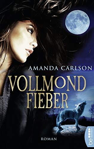 Vollmondfieber (Jessica McClain - die Gestaltwandlerin 1)