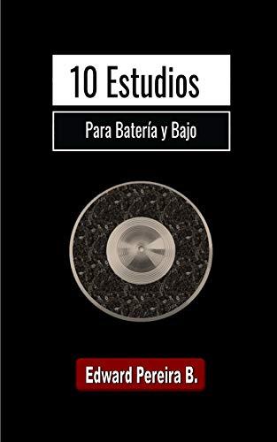 10 Estudios Para Batería y Bajo