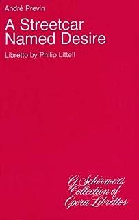 A Streetcar Named Desire: Libretto