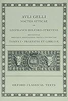 Avli Gelli Noctes Atticae: Breviqve Adnotatione Critica Instrvctae (Oxford Classical Texts)