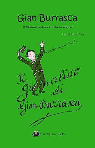 Gian Burrasca - Illustrato e in italiano moderno: Il giornalino di Gian Burrasca - Il libro