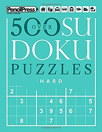 Over 500 Sudoku Puzzles Hard: Sudoku Puzzle Book Hard (with