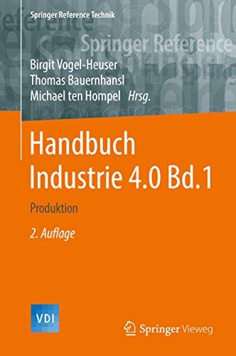 Handbuch Industrie 4.0 Bd.1: Produktion (VDI Springer Reference)