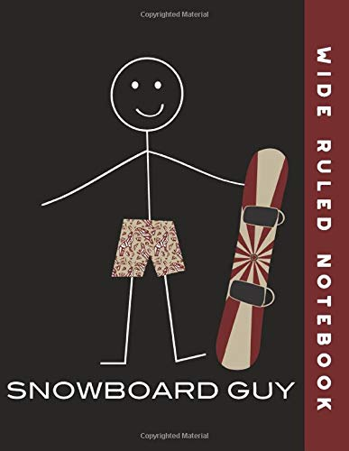 Wide Ruled Notebook: Snowboard Guy Ruled Journal Composition Book