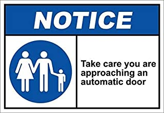 OSHA Danger Metal Sign You are Approaching an Automatic Door Notice OSHA/ANSI Aluminum,UV Protected and Fade-Resistant,War...