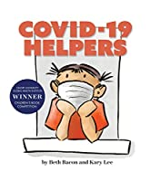 COVID-19 HELPERS: A story for kids about the coronavirus and the people helping during the 2020 pandemic