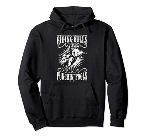 Riding Bulls Punching Fool Cowboy Western Pullover Hoodie
