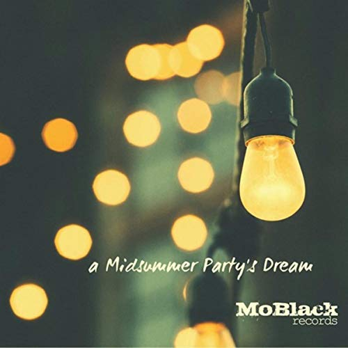 A Midsummer Party's Dream (40 Afro Dance House Hits for Your Party)