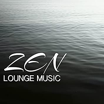 Zen Lounge Music - Relaxing Piano and Sax Sounds for Relaxation & Zen