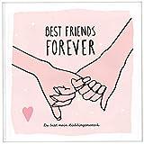 Best Friends Forever - das Erinnerungsalbum für die beste Freundin zum Ausfüllen | Freundebuch für Mädchen und Erwachsene | Erinnerungsbuch beste Freundin | Beste Freundin Geburtstagsgeschenk