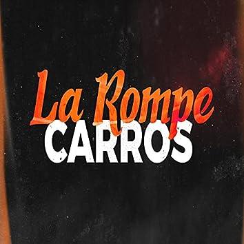La Rompe Carros (feat. Agus Suarez RMX)