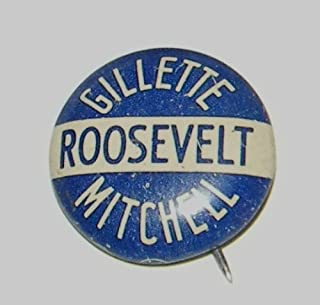 CAMPAIGN POLITICAL PINBACK BUTTON ROOSEVELT, A Coattail from Iowa, 1936, Gillette, Mitchell, Roosevelt 3/4