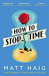 Cover of How to Stop Time by Matt Haig