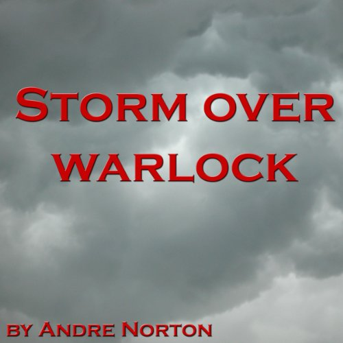Storm over Warlock Audiobook By Andre Norton cover art