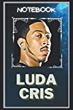 Ludacris Notebook: A Multipurpose and High Quality Notebook That Can Be used as a Journal. (110+ Pages, 6 x 9, Lined)