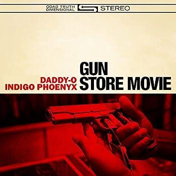 Gun Store Movie (feat. Indigo Phoenyx)