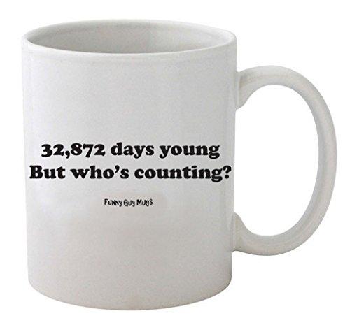 Funny Guy Mugs 90th Birthday - 32,872 Days Young Ceramic Coffee Mug, White, 11-Ounce