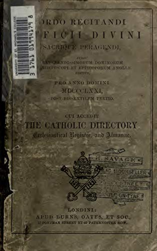 The Catholic Directory, Ecclesiastical Register, and Almanak for the Year of Our Lord: Ordo Recitandi Officii Divini Sacrique Peragendi, Jussu Reveren (1838) (English Edition)