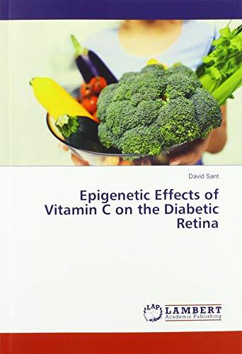 Epigenetic Effects of Vitamin C on the Diabetic Retina