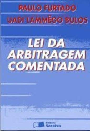 Lei da Arbitragem Comentada: breves comentários à lei n. 9.307