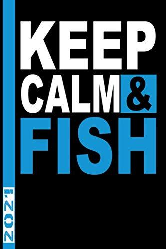 Keep Calm & Fish 2021: Calendario 2021 per pescatori e pescatori. Calendario del libro delle catture e date di pesca per pescatori sportivi e pescatori sportivi.