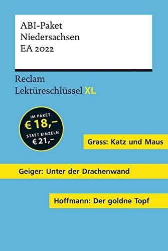 Lektüreschlüssel XL. ABI-Paket Niedersachsen EA 2022: Grass: Katz und Maus. Geiger: Unter der Drachenwand. Hoffmann: Der goldne Topf. 3 Bände eingeschweißt (Reclam Lektüreschlüssel XL)