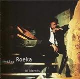 Songtexte von Alex Roeka - Wildernis