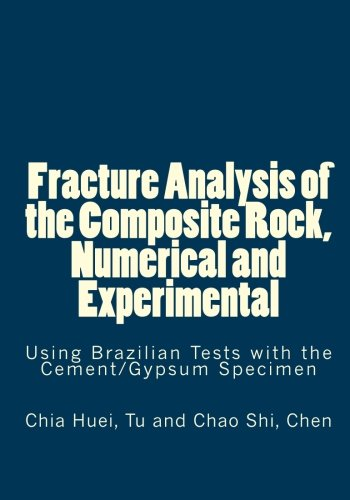 Fracture Analysis of the Composite Rock, Numerical and Experimental: Using Brazilian Tests with the Cement/Gypsum Specimen