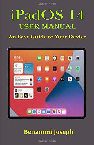 iPadOS 14 User Manual: An Easy Guide to Your Device