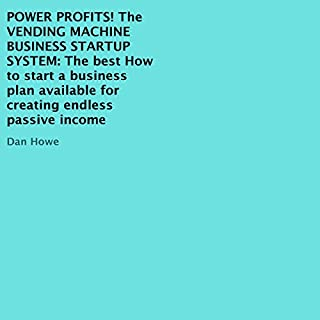 Power Profits! The Vending Machine Business Startup System cover art