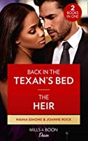 Back In The Texan's Bed / The Heir: Back in the Texan's Bed (Texas Cattleman's Club: Heir Apparent) / the Heir (Dynasties: Mesa Falls) (Desire)