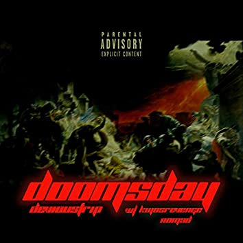 DOOMSDAY (feat. Kujosrevenge & LVNoMad)