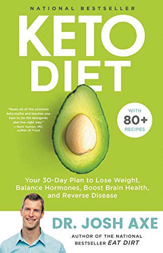 Keto Diet: Your 30-Day Plan to Lose Weight, Balance Hormones, Boost Brain Health, and Reverse Disease 7
