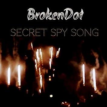 Secret Spy Song