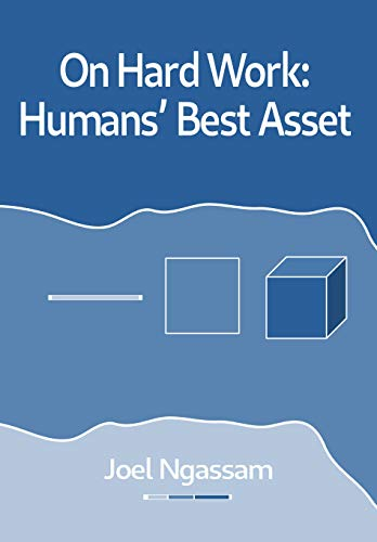 On Hard Work: Humans' Best Asset (English Edition)