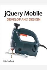 jQuery Mobile: Develop and Design Kindle Edition