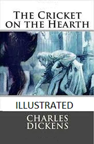 The Cricket on the Hearth Illustrated (English Edition)